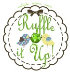 Ruffle it Up!
